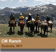 CM Ranch - Dubois, Wyoming