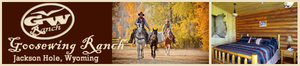 Visit Goosewing Ranch in Jackson Hole, Wyoming!